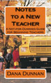 Notes to a New Teacher