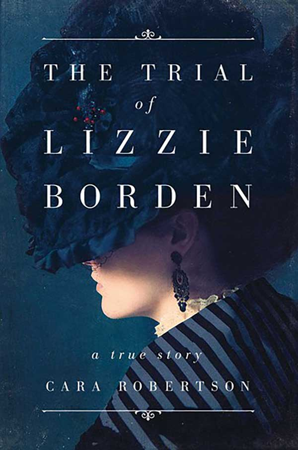 The Trial of Lizzie Borden: A True Story Book Cover