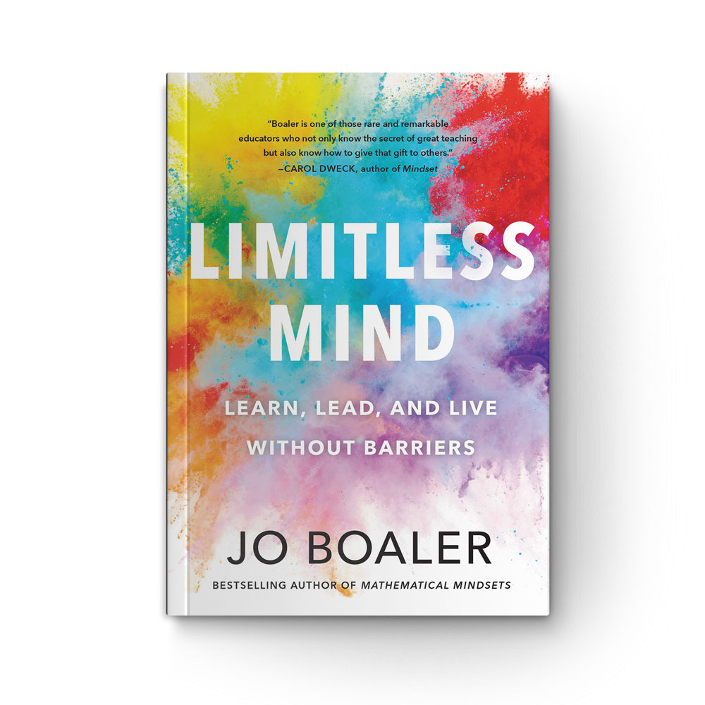 """Book cover of """"Limitless Mind: Learn, Lead, and Live without Barriers"""" by Jo Boaler"""