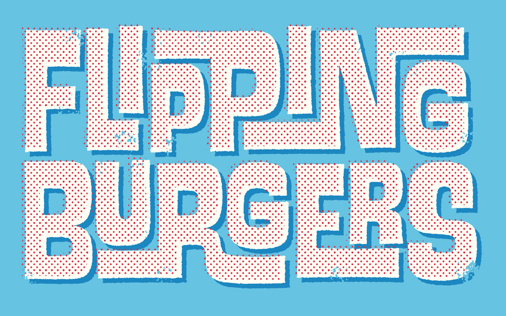 "Illustrated text that reads ""Flipping Burgers"""