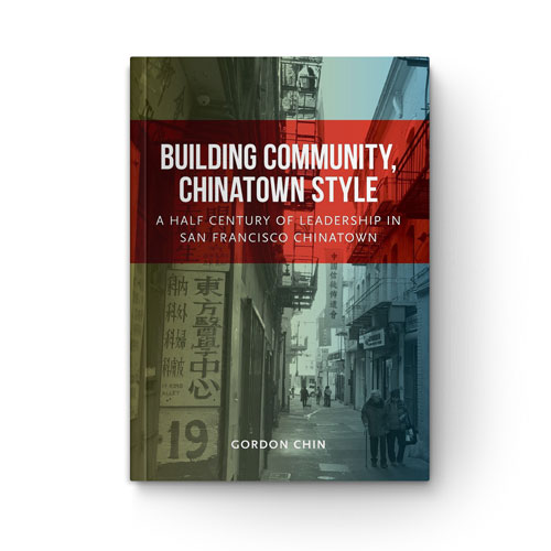 Building Community, Chinatown Style book cover