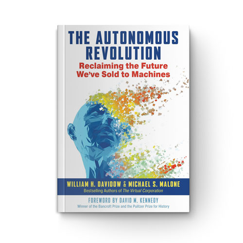 The Autonomous Revolution: Reclaiming the Future We've Sold to Machines book cover