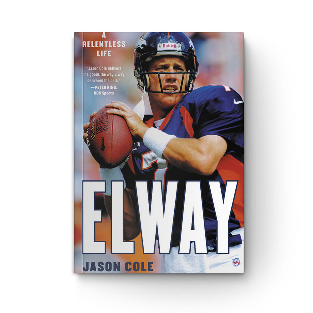 Elway: A Relentless Life cover
