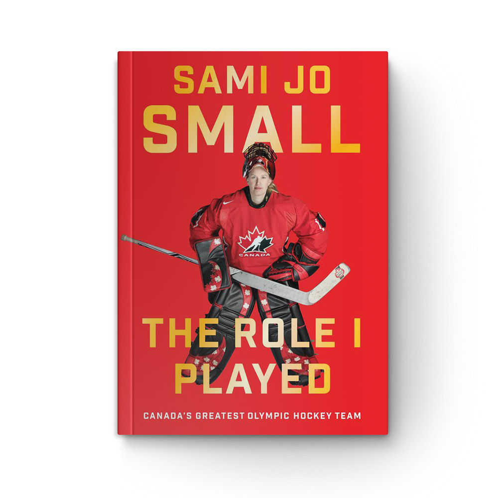 The Role I Played: Canada's Greatest Olympic Hockey Team book cover