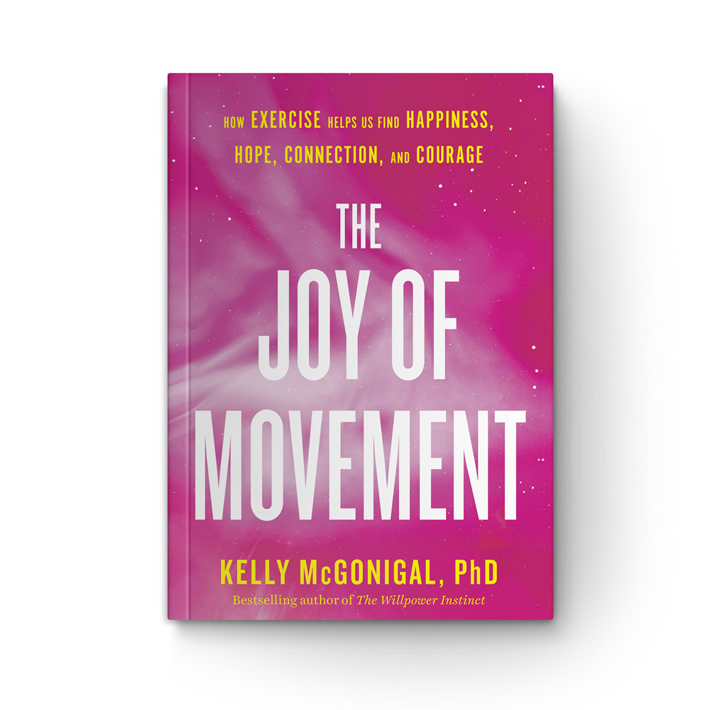 The Joy of Movement: How Exercise Helps Us Find Happiness, Hope, Connection and Courage book cover