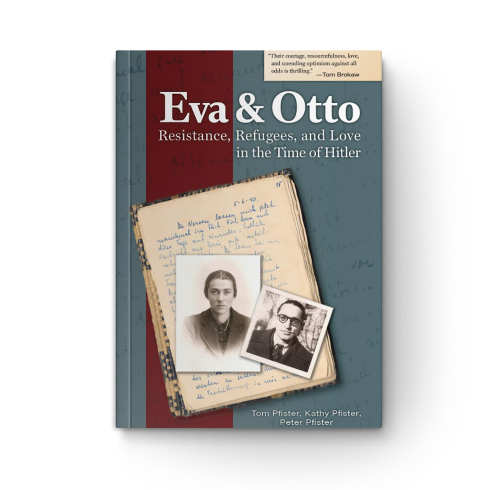 Eva and Otto: Resistance, Refugees, and Love in the Time of Hitler book cover
