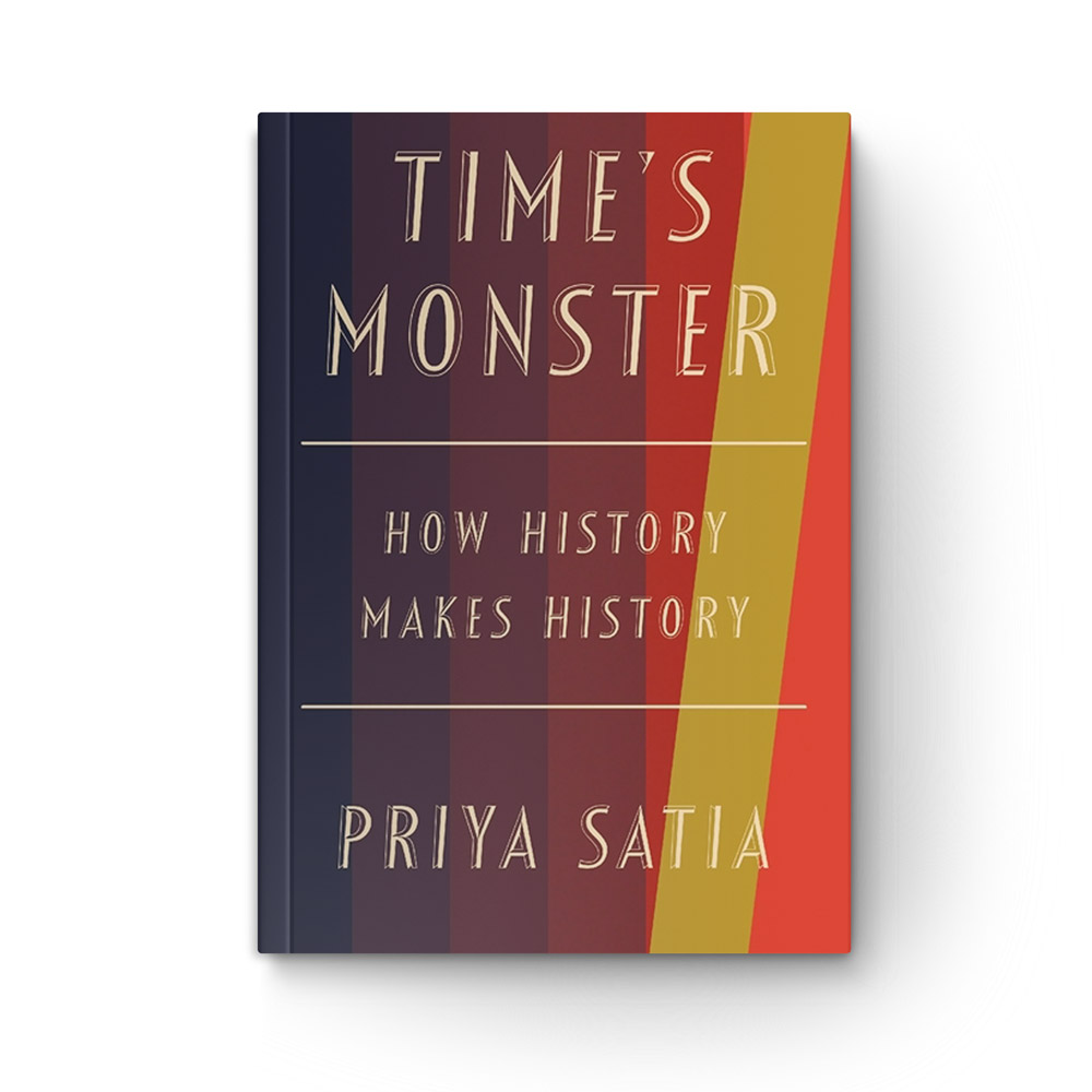Time's Monster: How History Makes History book cover
