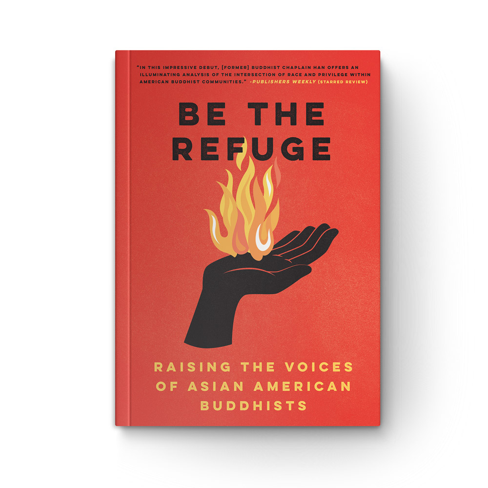 Be the Refuge: Raising the Voices of Asian American Buddhists book cover