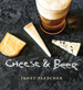 The cover of Cheese & Beer.